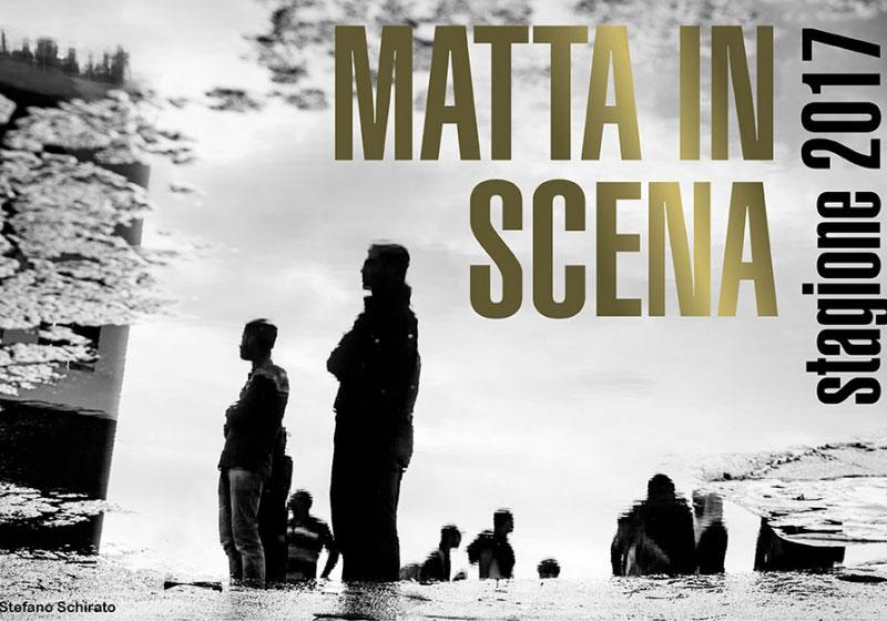 Casa dello Spettatore incontra Matta in scena – 2°edizione
