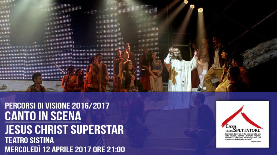 Canto in scena – Jesus Christ Superstar