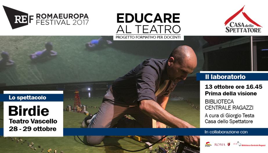 Educare al Teatro (Romaeuropa festival)#3