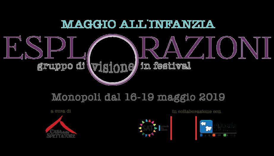 Esplorazioni a Maggio all'infanzia. Dal 16 al 19 maggio aMonopoli
